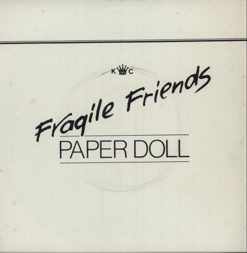 "Fragile Friends Paper Doll 7"" vinyl single (7 inch record) UK O9A07PA683852"