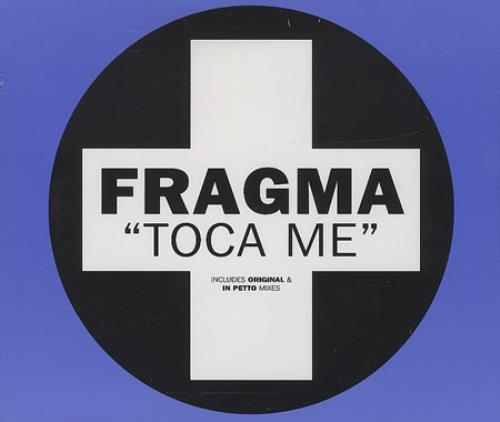 "Fragma Toca Me CD single (CD5 / 5"") UK FAAC5TO389750"