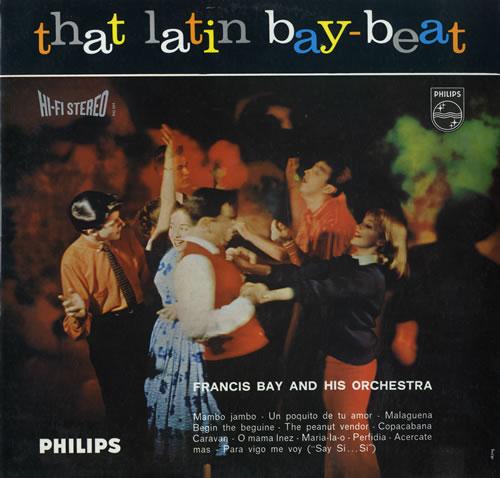 Francis Bay That Latin Bay-Beat vinyl LP album (LP record) UK FWCLPTH554662