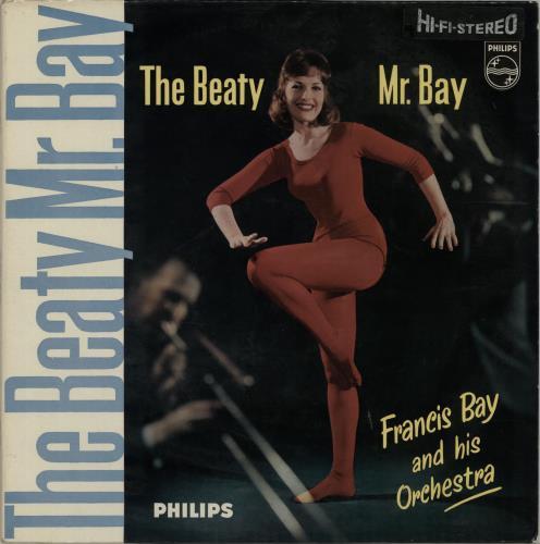 Francis Bay The Beaty Mr. Bay vinyl LP album (LP record) UK FWCLPTH649180