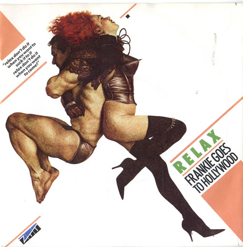 """Frankie Goes To Hollywood Relax + p/s 7"""" vinyl single (7 inch record) UK FGT07RE40627"""