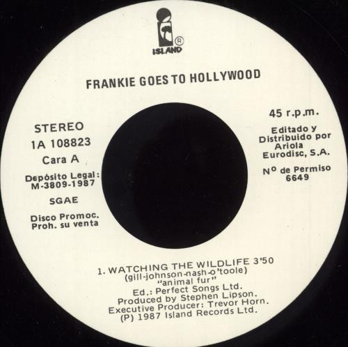 "Frankie Goes To Hollywood Watching The Wildlife 7"" vinyl single (7 inch record) Spanish FGT07WA290351"