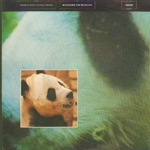 """Frankie Goes To Hollywood Watching The Wildlife 7"""" vinyl single (7 inch record) German FGT07WA657568"""