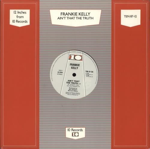 "Frankie Kelly Ain't That The Truth 12"" vinyl single (12 inch record / Maxi-single) UK Z5A12AI724995"
