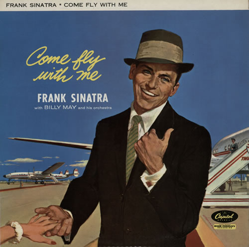 Frank Sinatra Come Fly With Me - 1st vinyl LP album (LP record) UK FRSLPCO408870