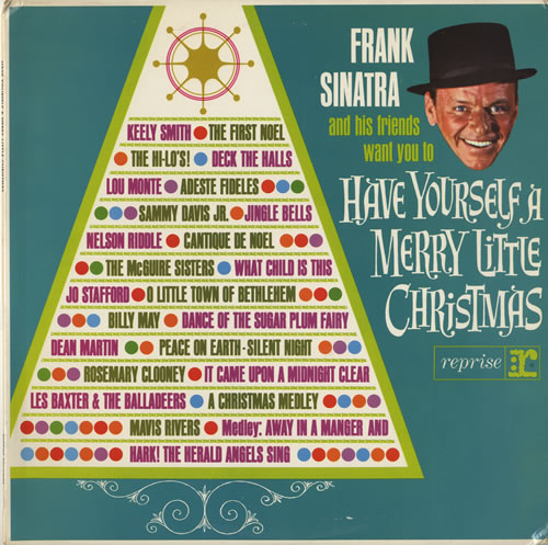 Lyrics Have Yourself A Merry Little Christmas.Frank Sinatra Have Yourself A Merry Little Christmas Uk