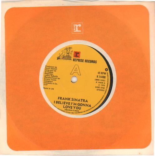 "Frank Sinatra I Believe I'm Gonna Love You 7"" vinyl single (7 inch record) UK FRS07IB572000"