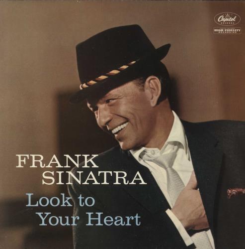Frank Sinatra Look To Your Heart vinyl LP album (LP record) UK FRSLPLO563280