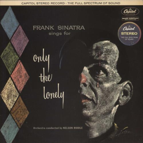 Frank Sinatra Only The Lonely - 1st vinyl LP album (LP record) UK FRSLPON724026