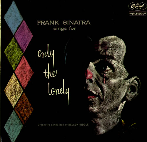 Frank Sinatra Only The Lonely - EX vinyl LP album (LP record) UK FRSLPON564418