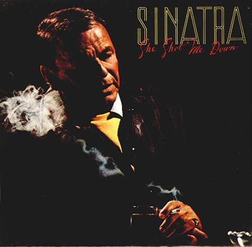 Frank Sinatra She Shot Me Down vinyl LP album (LP record) UK FRSLPSH426193