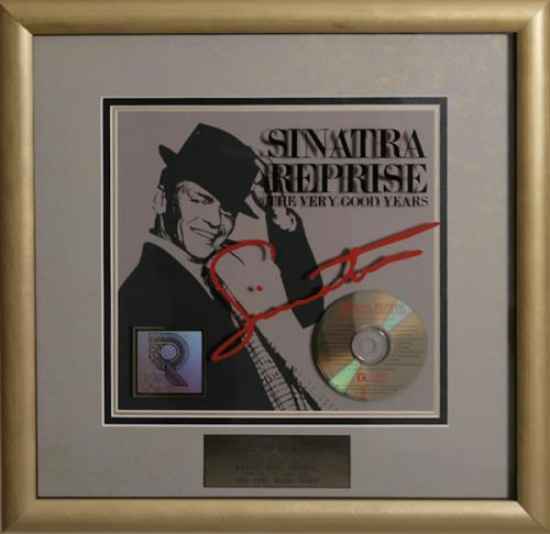 Frank Sinatra Sinatra Reprise - The Very Good Years award disc US FRSAWSI540002