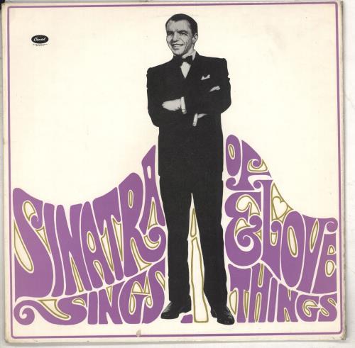 Frank Sinatra Sinatra Sings... Of Love And Things vinyl LP album (LP record) UK FRSLPSI543499