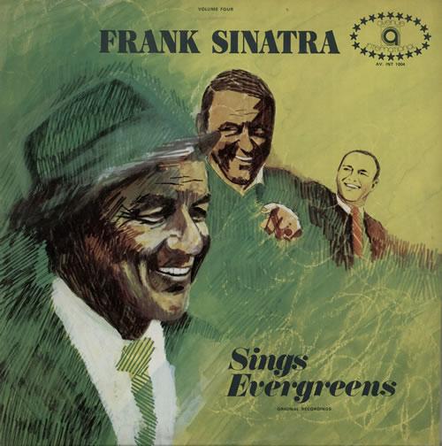 Frank Sinatra Sings Evergreens vinyl LP album (LP record) UK FRSLPSI581081