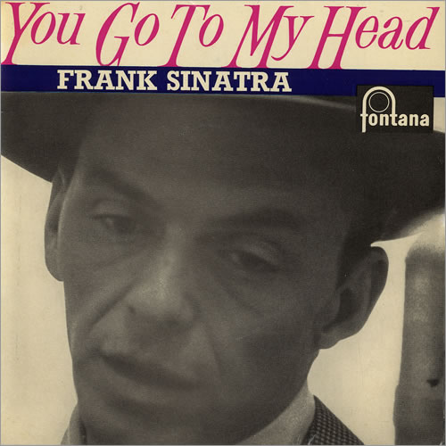 "Frank Sinatra You Go To My Head EP 7"" vinyl single (7 inch record) UK FRS07YO480138"