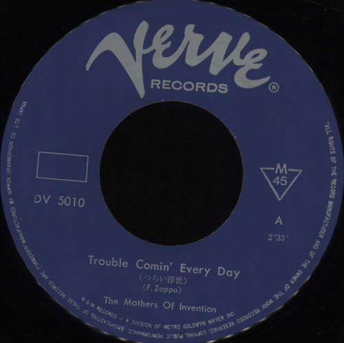"Frank Zappa Trouble Comin' Every Day 7"" vinyl single (7 inch record) Japanese ZAP07TR686188"