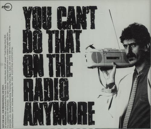 Frank Zappa You Can't Do That On The Radio Anymore CD album (CDLP) US ZAPCDYO676262