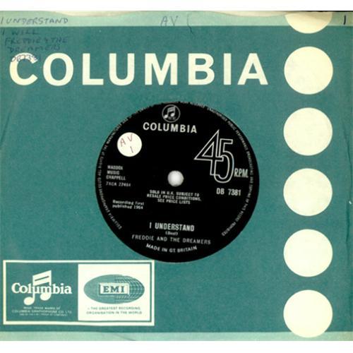 "Freddie & The Dreamers I Understand - Decca contract pressing 7"" vinyl single (7 inch record) UK F&D07IU420193"