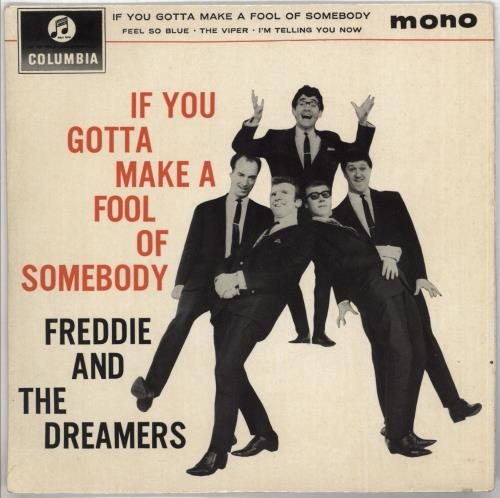 "Freddie & The Dreamers If You Gotta Make A Fool Of Somebody E.P. - EX 7"" vinyl single (7 inch record) UK F&D07IF567917"