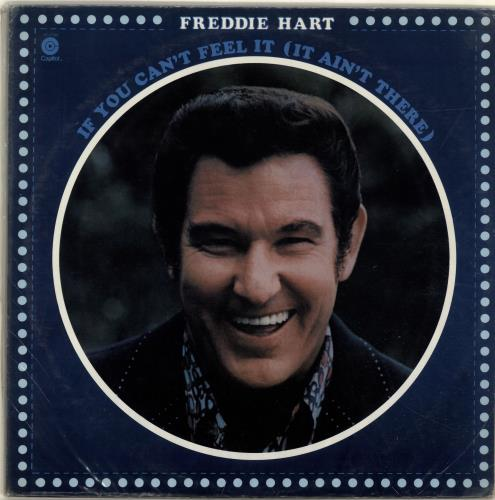 Freddie Hart If You Can't Feel It (It Ain't There) vinyl LP album (LP record) US 1FHLPIF699582