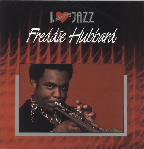 Freddie Hubbard I Love Comtemporary Jazz vinyl LP album (LP record) Australian FBHLPIL722338