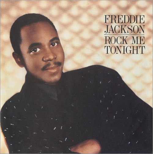 "Freddie Jackson Rock Me Tonight (For Old Times Sake) 7"" vinyl single (7 inch record) UK FDJ07RO459990"