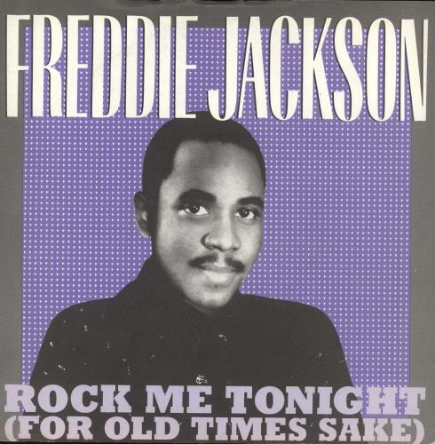 "Freddie Jackson Rock Me Tonight (For Old Times Sake) 7"" vinyl single (7 inch record) UK FDJ07RO712661"