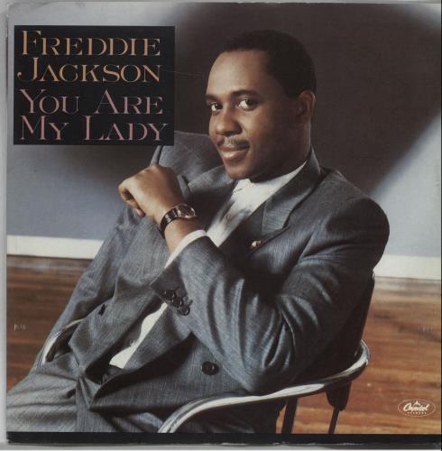 "Freddie Jackson You Are My Lady 7"" vinyl single (7 inch record) UK FDJ07YO672029"