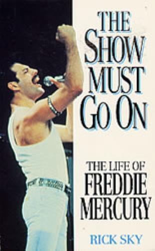 Freddie Mercury The Show Must Go On book UK MERBKTH214557