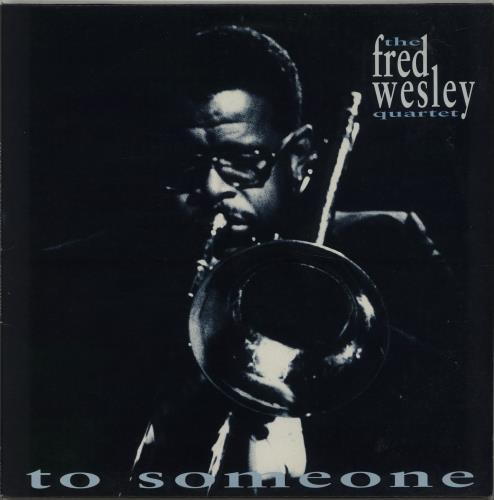"Fred Wesley To Someone 12"" vinyl single (12 inch record / Maxi-single) UK I3E12TO668126"