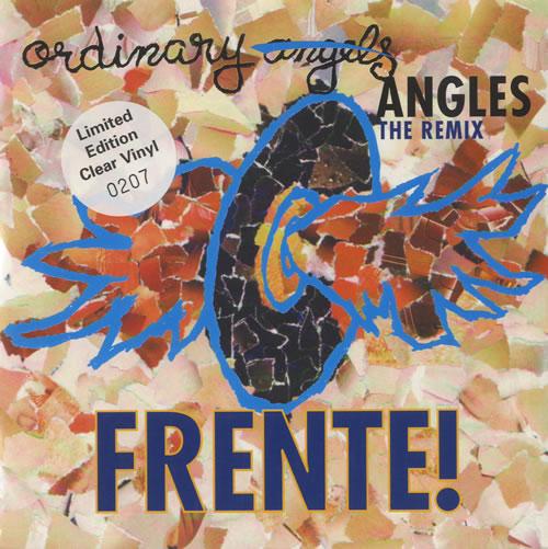 Frente Ordinary Angels The Remix Uk 7 Vinyl Single 7 Inch Record