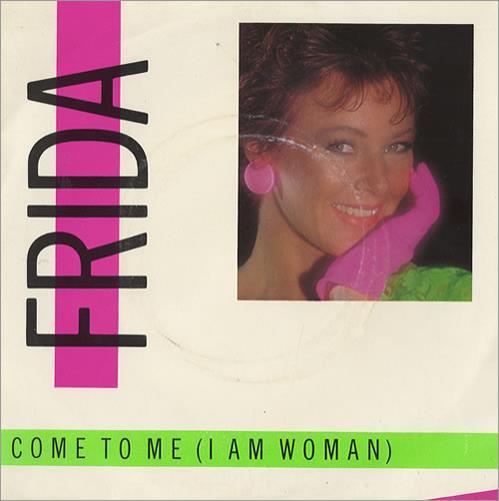 """Frida Come To Me 7"""" vinyl single (7 inch record) Swedish FRI07CO31056"""