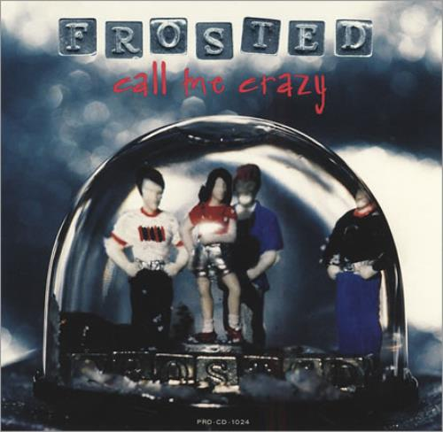 """Frosted Call Me Crazy CD single (CD5 / 5"""") US FSDC5CA234481"""
