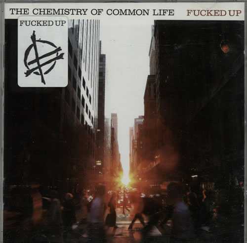 Fucked Up The Chemistry Of Common Life CD album (CDLP) UK FWSCDTH581964
