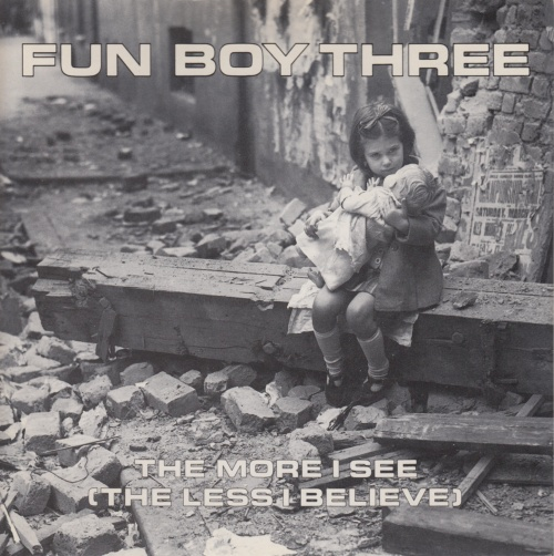 """Fun Boy Three The More I See (The Less I Believe) - P/S 7"""" vinyl single (7 inch record) UK FUB07TH108665"""