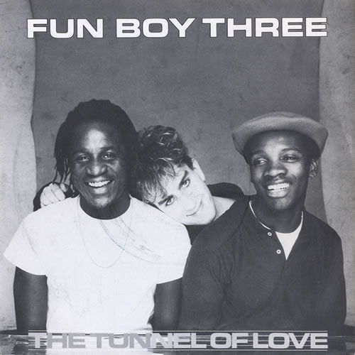 "Fun Boy Three The Tunnel Of Love 7"" vinyl single (7 inch record) UK FUB07TH108660"