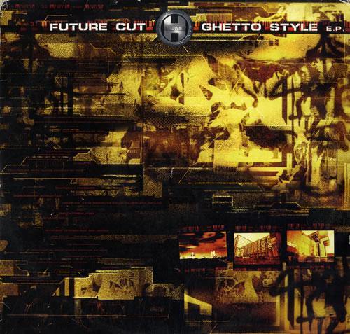 "Future Cut Ghetto Style EP 12"" vinyl single (12 inch record / Maxi-single) UK FW112GH560933"