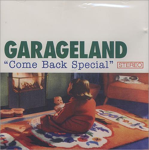 "Garageland Come Back Special CD single (CD5 / 5"") UK GCUC5CO396940"