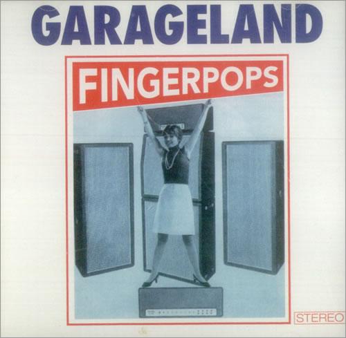 "Garageland Fingerpops CD single (CD5 / 5"") UK GCUC5FI540977"