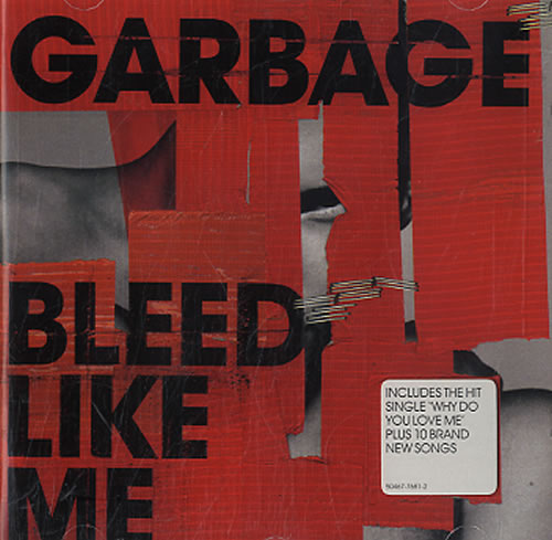 Garbage Bleed Like Me CD album (CDLP) UK GBGCDBL321718