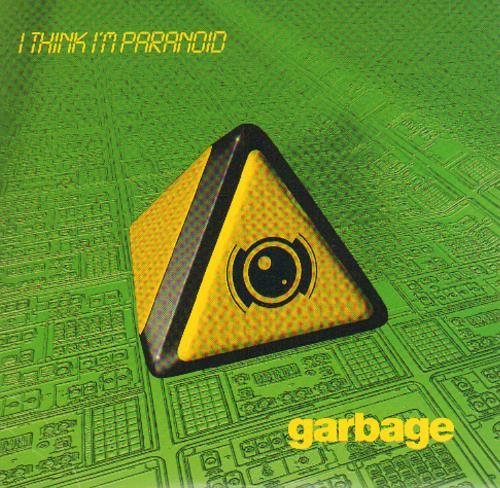 "Garbage I Think I'm Paranoid CD single (CD5 / 5"") Dutch GBGC5IT119372"