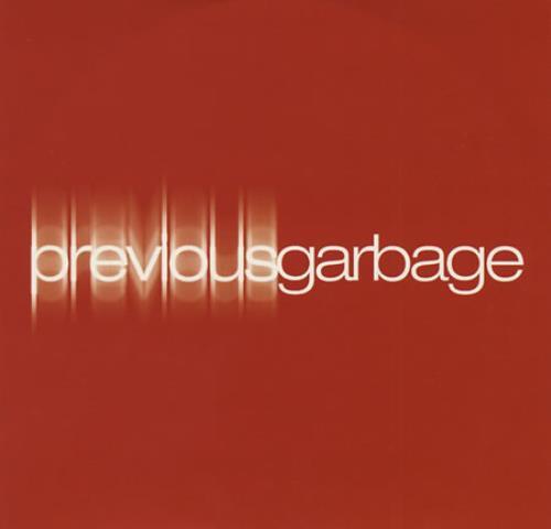 Garbage Previous Garbage CD album (CDLP) UK GBGCDPR192348