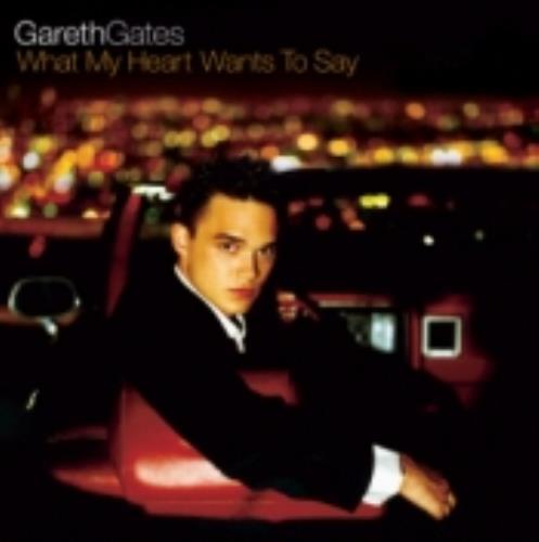 Gareth Gates What My Heart Wants To Say CD album (CDLP) UK GAGCDWH225300
