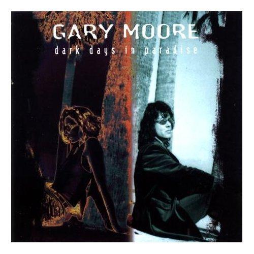 Gary Moore Dark Days In Paradise Uk Cd Album Cdlp 244167