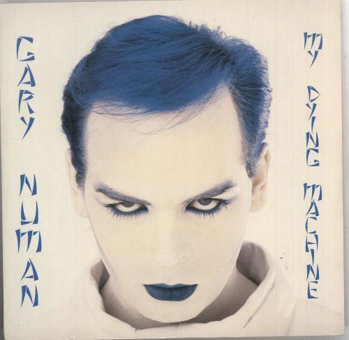 "Gary Numan My Dying Machine 7"" vinyl single (7 inch record) UK NUM07MY740679"