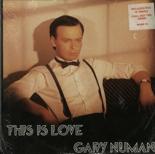 "Gary Numan This Is Love + Call Out The Dogs 12"" - Sealed 12"" vinyl single (12 inch record / Maxi-single) UK NUM12TH648675"