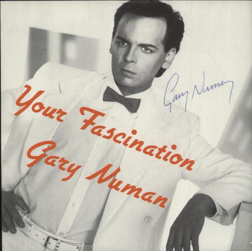 "Gary Numan Your Fascination - Autographed 7"" vinyl single (7 inch record) UK NUM07YO731324"