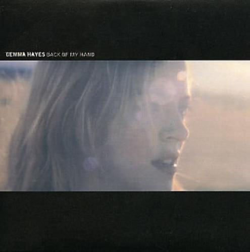 "Gemma Hayes Back Of My Hand CD single (CD5 / 5"") UK GHYC5BA226890"