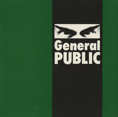 "General Public General Public 7"" vinyl single (7 inch record) UK GPL07GE459999"