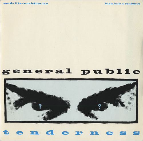 "General Public Tenderness 7"" vinyl single (7 inch record) UK GPL07TE459997"